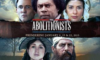 "The Making of ""The Abolitionists"": Preview and Discussion"