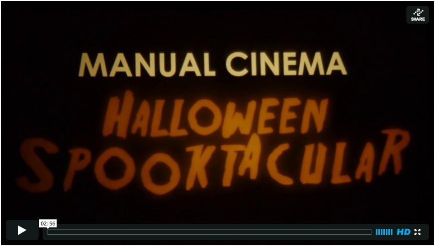 Manual Cinema Halloween Spooktacular