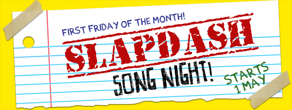 Slapdash Song Night!