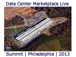 Data Center Marketplace Live! Summit - October 29-30, 2013 -...