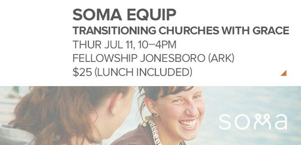 Soma Equip-Transitioning Churches with Grace
