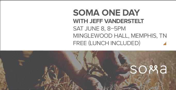 Soma One Day with Jeff Vanderstelt
