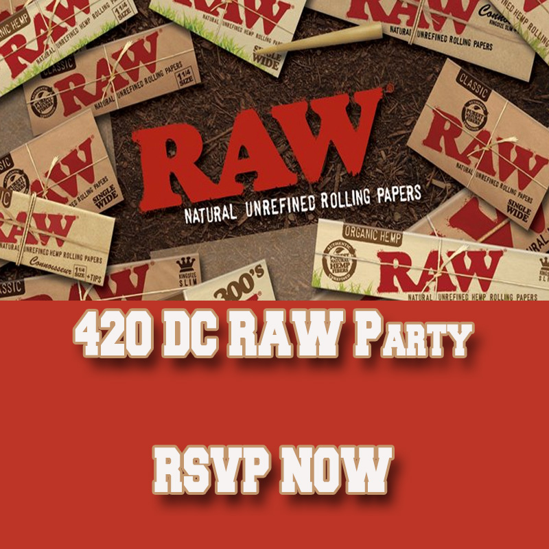 Raw 420 Party RSVP Now