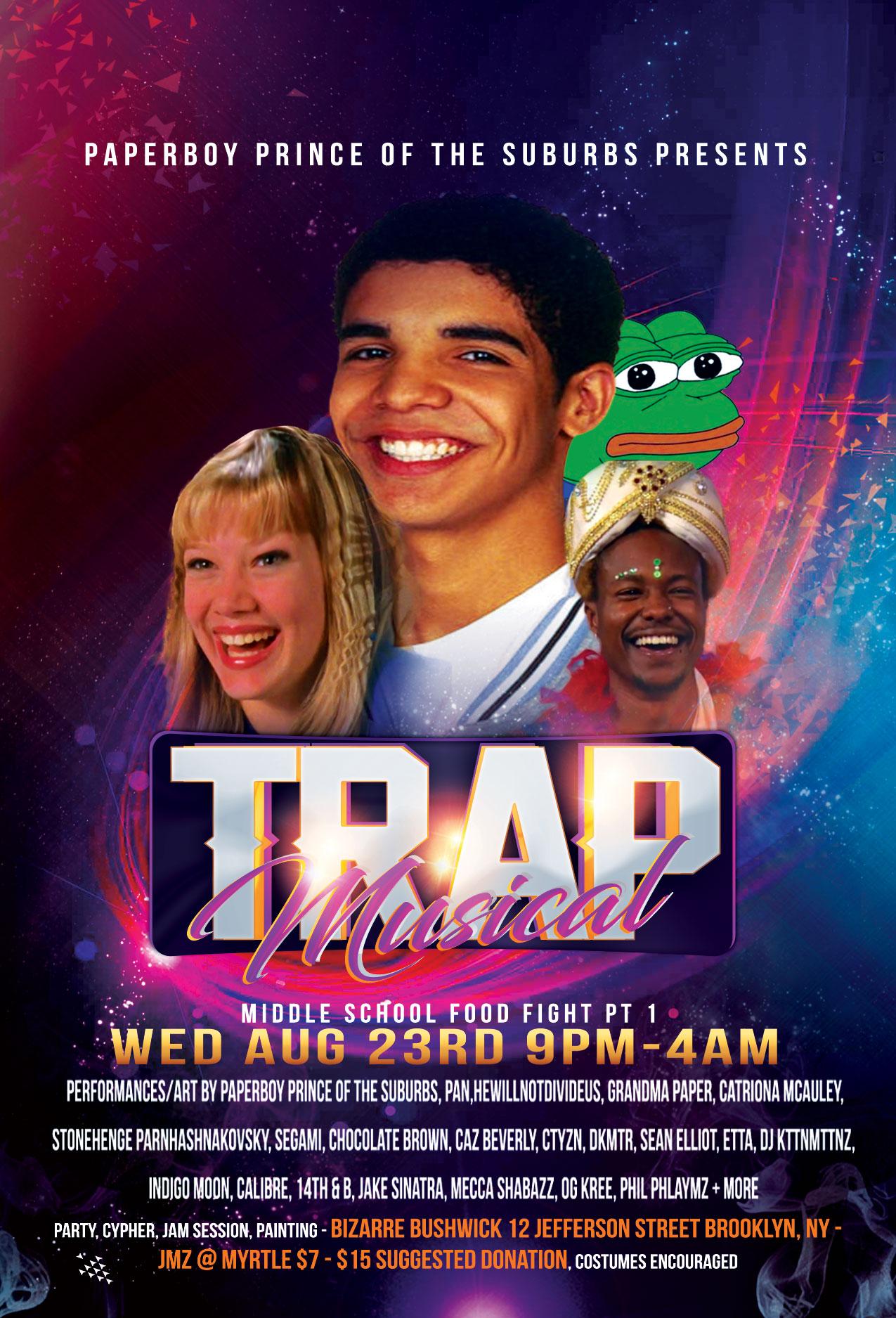 trap musical at bizarre bushwick 9pm - 4am