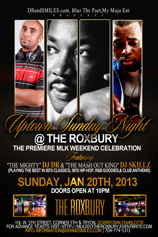 UPTOWN SUNDAY NIGHT @ THE ROXBURY MLK2013