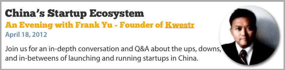 China's Startup Ecosystem - Frank Yu