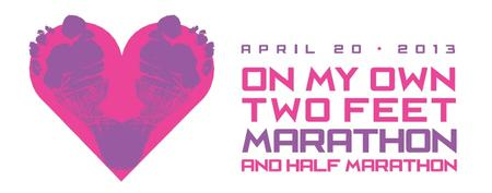 On My Own Two Feet Marathon and Half Marathon