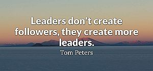 Leadership Quote Tom Peters