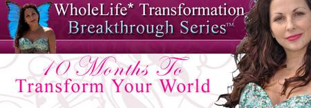 WholeLife* Breakthrough Experience: Soul Renewal Retreats In The...