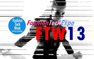 Fashion Tech Week 2013: FASHION TECH EXPO #FTW13