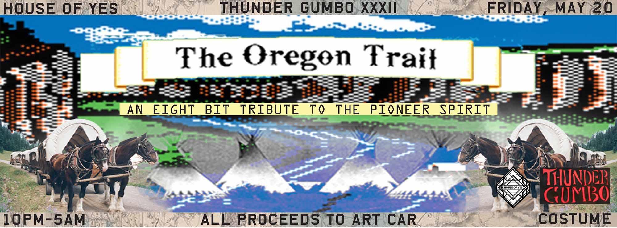 Thunder Gumbo XXII: The Oregon Trail