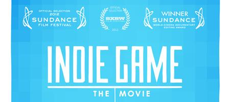 Indie Game: The Movie Screening