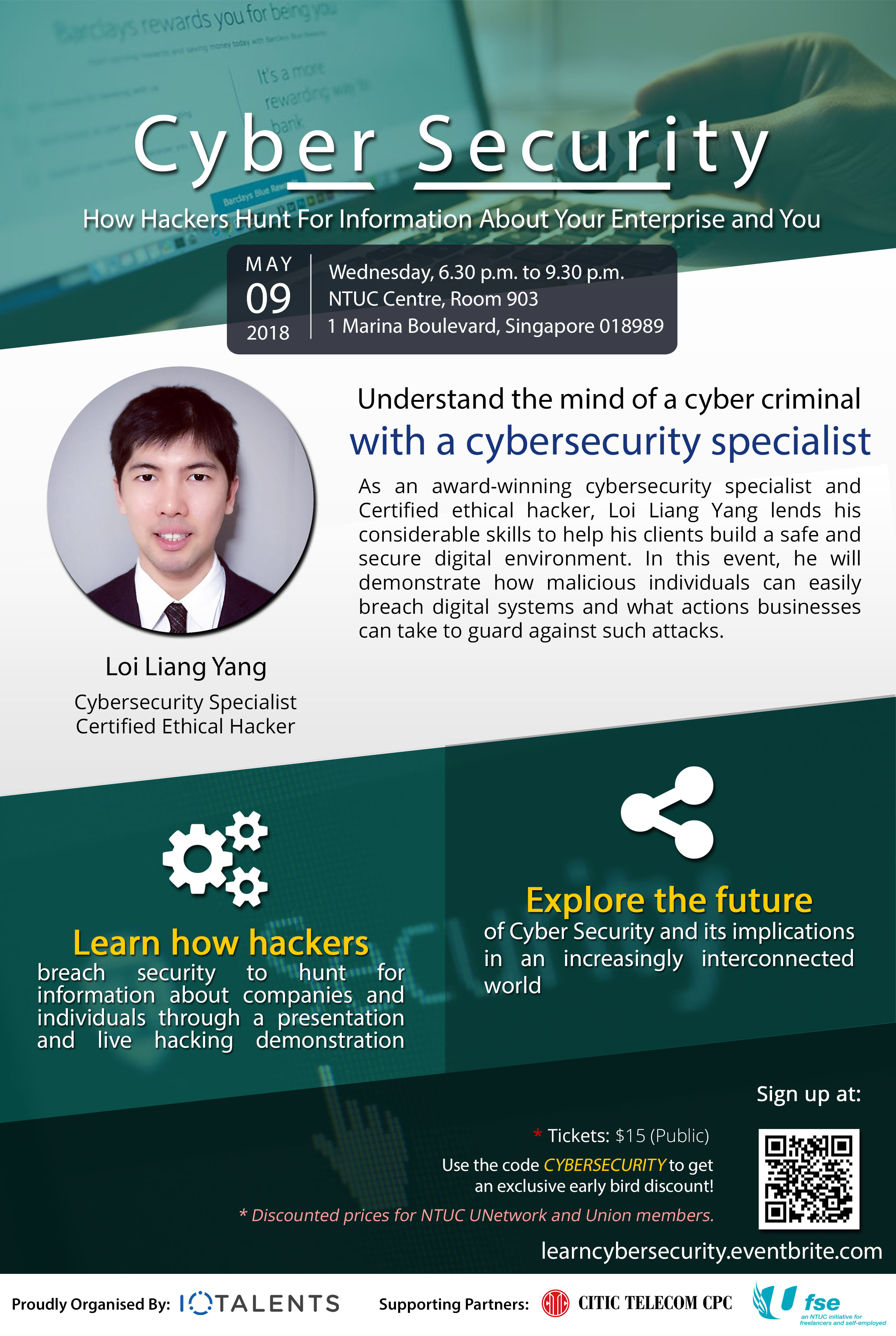 Understand the mind of a cyber criminal through an evening of learning with award winning cyber security expert, Loi Liang Yang.