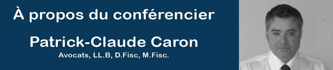 Patrick-Claude Caron Conférencier AQIII