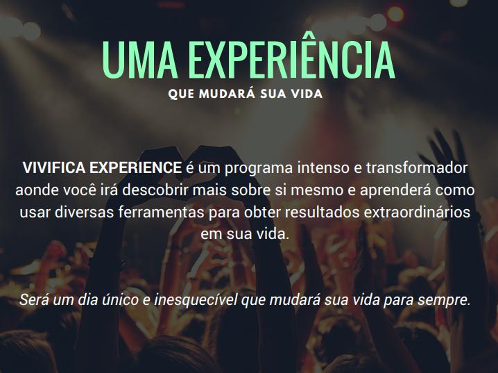 Uma experiência que mudará sua vida!