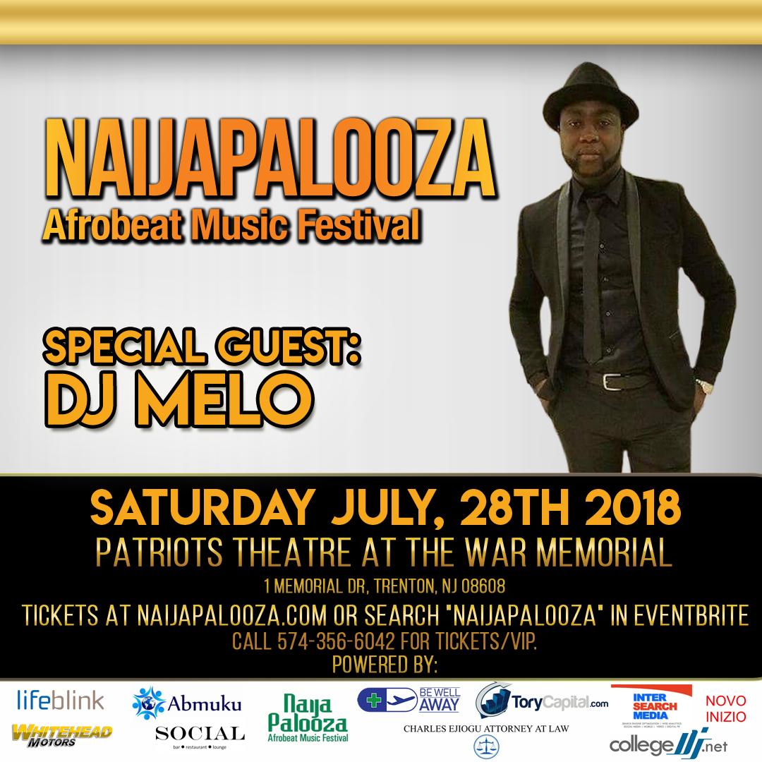 dj melo naijapalooza afrobeat music festival july 28 2018 trenton nj