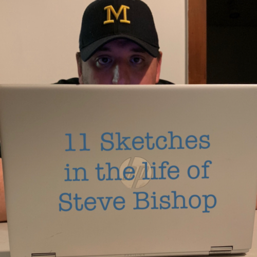 11 Sketches in the Life of Steve Bishop