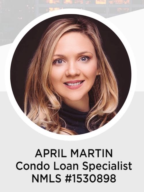 April Martin NYC Condo Loan Specialist