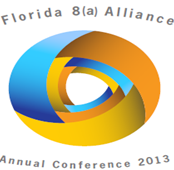 "2013 Florida 8(a) Alliance 2nd Annual Conference - ""Partnering..."