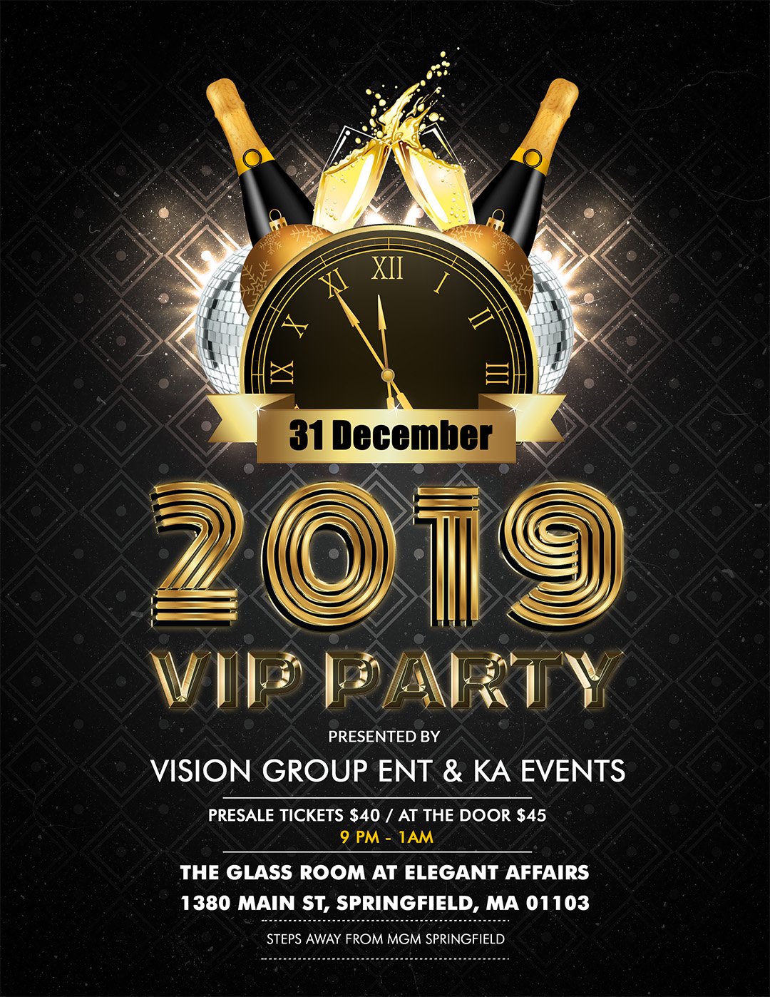 COME RING THE NEW YEAR IN WITH US Vision Group Ent KA Events Present The 2019 YEARS EVE BASH