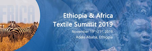 Ethiopia & Africa Textile Summit 2019