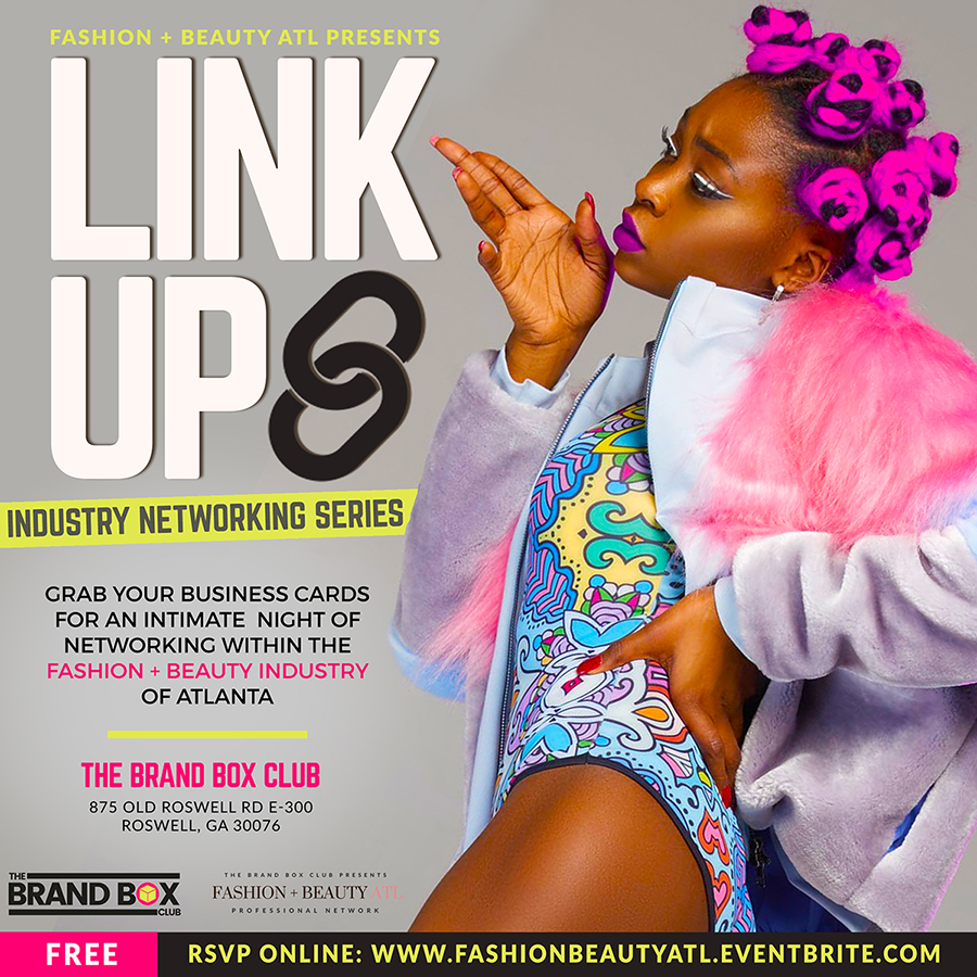 The Brand Box Club Presents The Link Up Networking Event Powered by Fashion + Beauty ATL