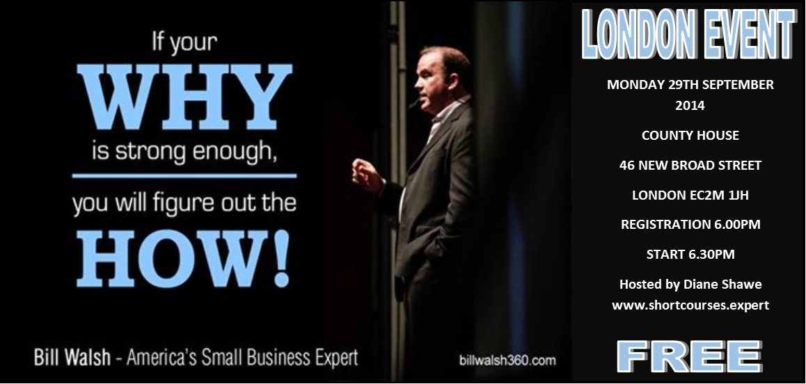 Bill Walsh free Business Growth Seminar in London hosted by Diane Shawe