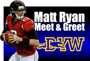 Matt Ryan - Meet & Greet