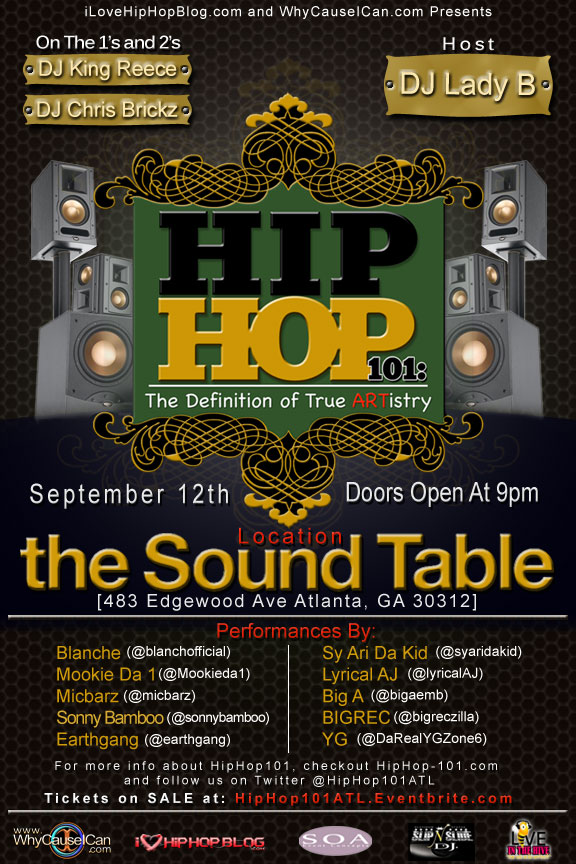 Hip Hop 101: The Definition of True ARTistry Sept 12 at The Sound Table (483 Edgewood Ave, Atlanta GA) doors open at 9/begins at 10