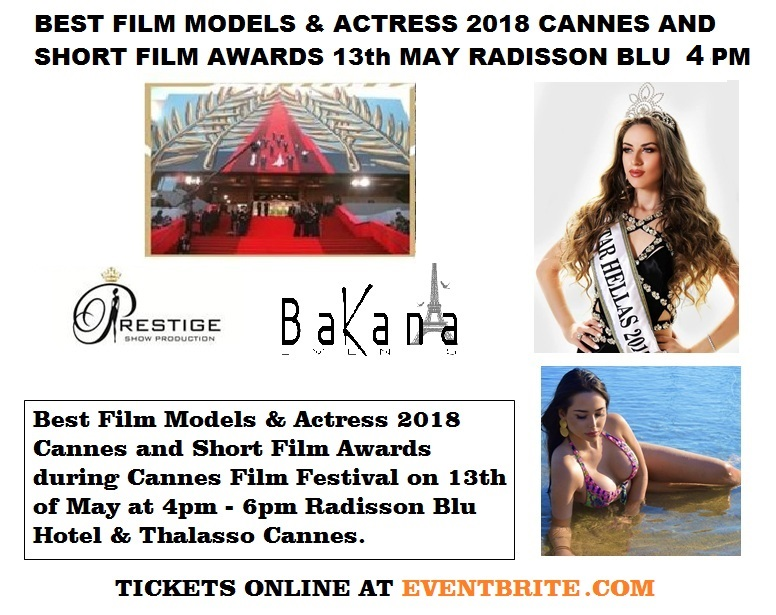Best Film Models and Actress 2018 Cannes and Short film Awards.