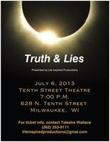 """Truth and Lies"" an Original Stage Play"