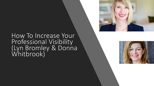 How To Increase Your Professional Visibility