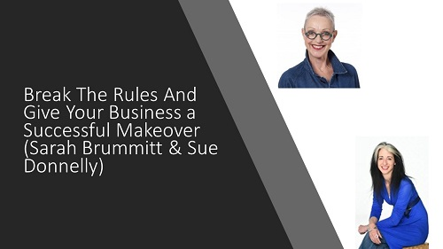 Break The Rules And Give Your Business a Successful Makeover