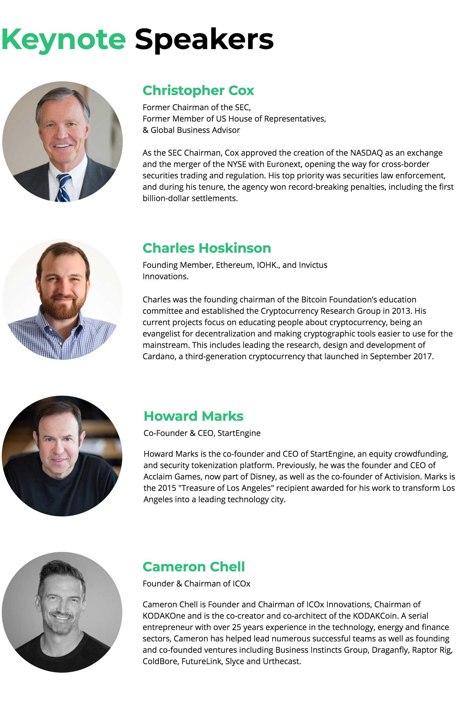 Hear from industry professionals why the movement towards tokenized securities and alternative assets on the blockchain has the potential to revolutionize the world's financial markets.  Don't miss keynote speaker Christopher Cox, former SEC Chairman & Congressman.	 As the SEC Chairman, Christopher Cox approved the creation of the NASDAQ as an exchange and the merger of the NYSE with Euronext, opening the way for cross-border securities trading and regulation. His top priority was securities law enforcement, and during his tenure, the agency won record-breaking penalties, including the first billion-dollar settlements.		After Christopher's keynote, the best and brightest minds in tokenization will discuss tokenization, regulation, and finance. Hear from the thought leaders at the intersection of regulation and disruption that are tokenizing assets from securities to real estate and ushering in a new age of securities markets.