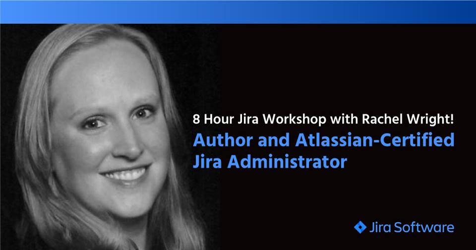 Jira Strategy Workshop with Rachel Wright at ServiceRocket in Palo Alto