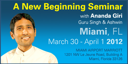 A New Beginning Workshop with Ananda Giri, Guru Singh & Ashwin in Miami, Florida