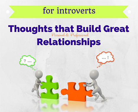 Thoughts that build great relationships