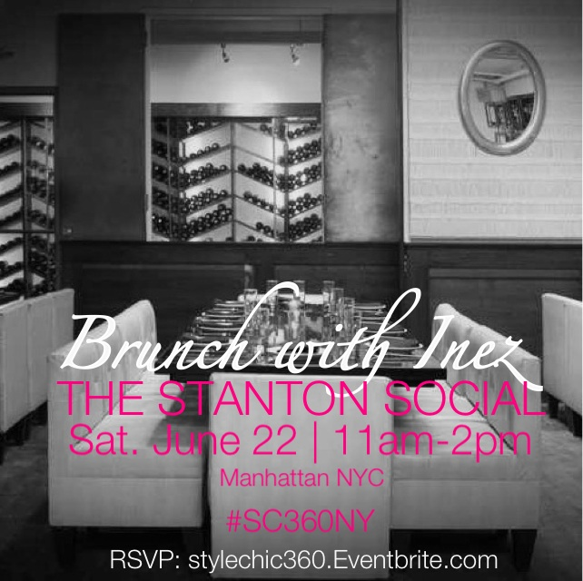 Brunch With Inez Style Chic 360 The Stanton Social