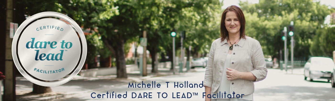 Michelle Holland Certified Dare to Lead Facilitator
