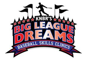 KNBR's Big League Dreams