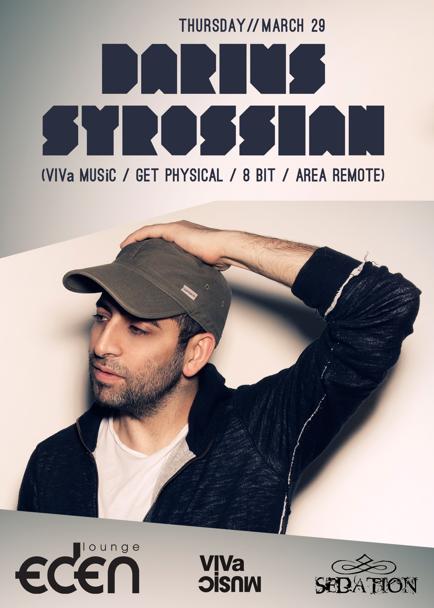 Sedation Thursdays w/ Darius Syrossian | New York City | Eden Lounge