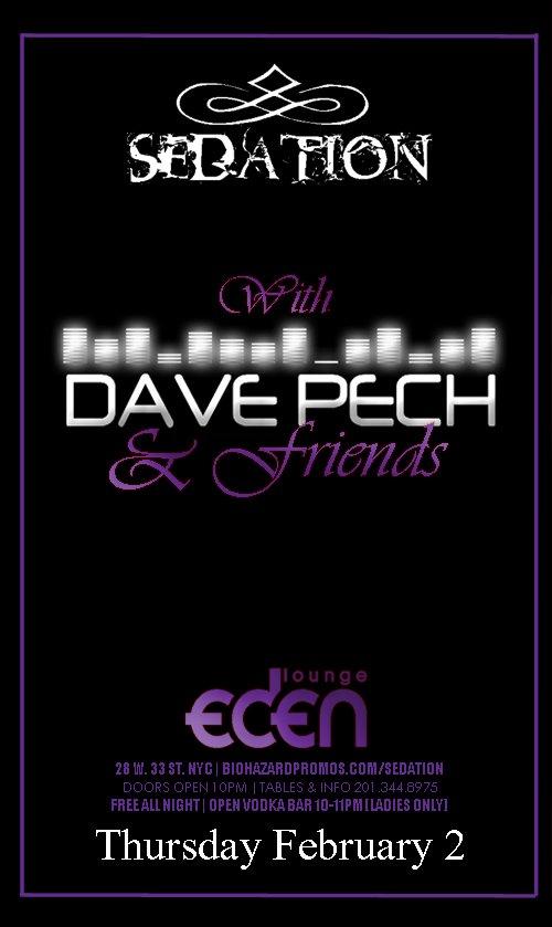 Sedation Thursdays w/ Dave Pech | New York City | Eden Lounge