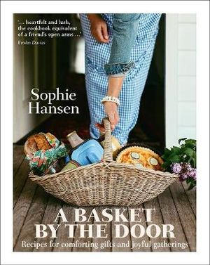 A Basket by the Door by Sophie Hansen