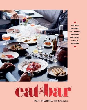 Eat at the Bar by Matt McConnell