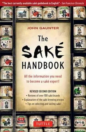 The Sake Handbook by John Gautner