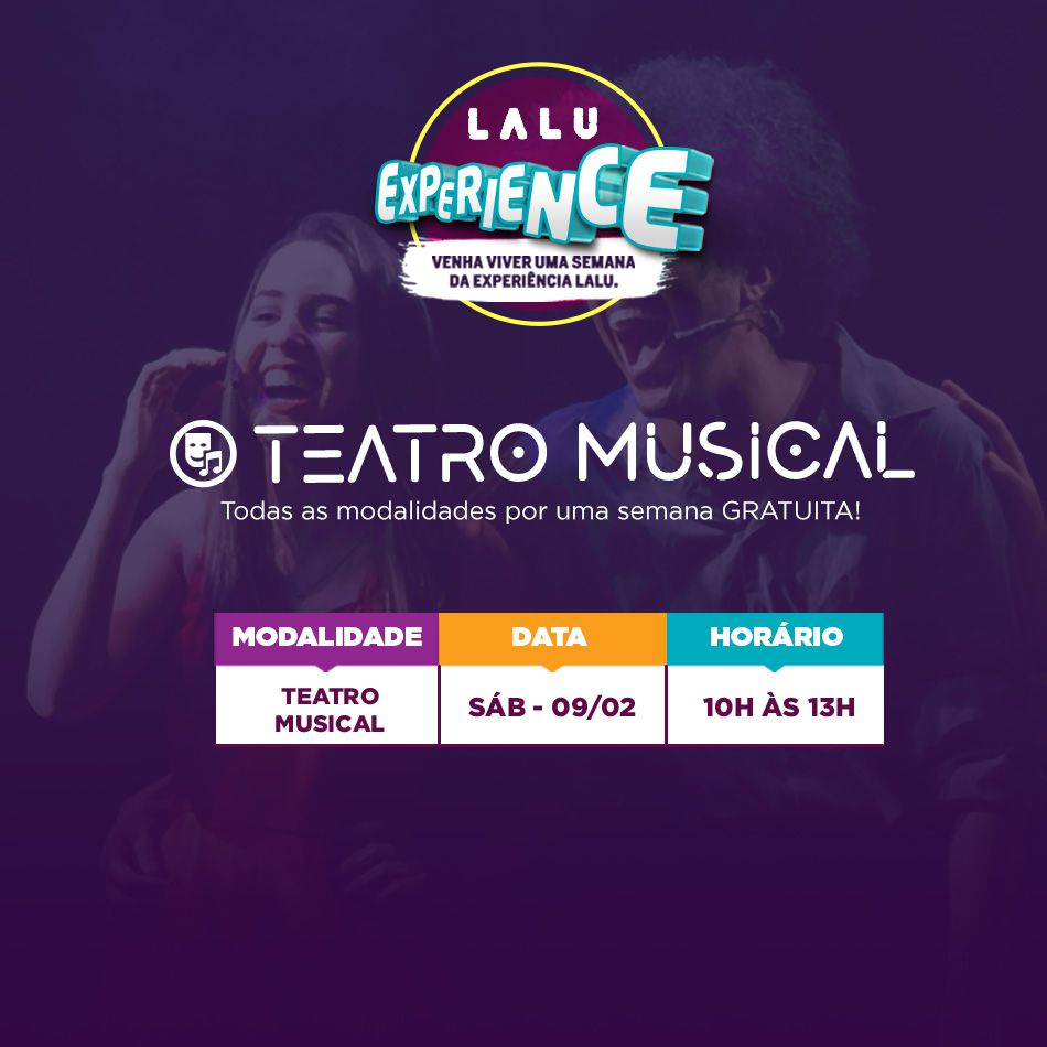 Lalu Experience - Teatro Musical