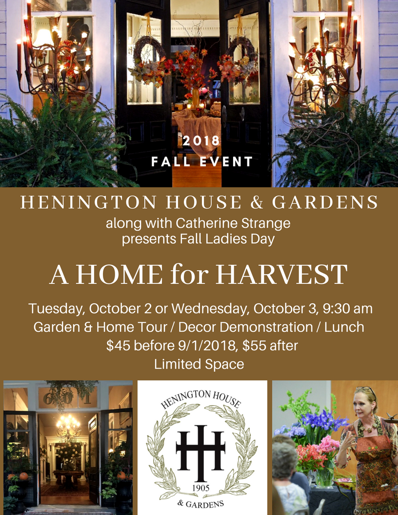 HENINGTON HOUSE & GARDENS presents Fall Ladies Day \