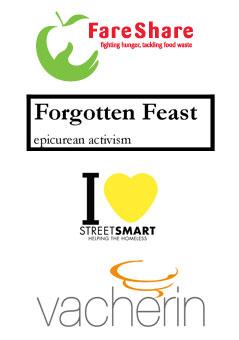 FareShare, Forgotten Feast, StreetSmart and Vacherin