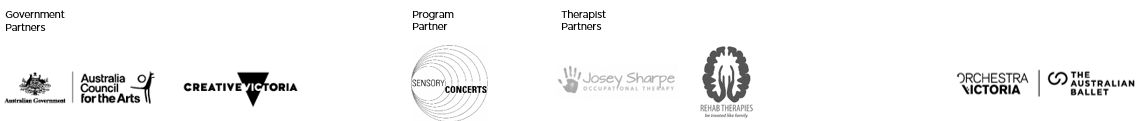 Logo bar showing logos for Orchestra Victoria's Government Partners, The Australia Council and Creative Victoria, the Sensory Concert program partner: Sensory Concerts(r), the Sensory Concert Therapist Partners: Josey Sharpe Occupational Therapy and Rehab Therarpies, and the Orchestra Victoria/The Australian Ballet Logo.