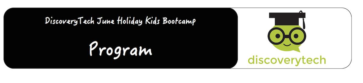 Programm summary of DiscoveryTech June Holiday Bootcamp